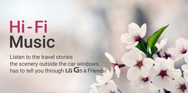 [Enjoy free premium quality sound with LG G5 & Friends!]