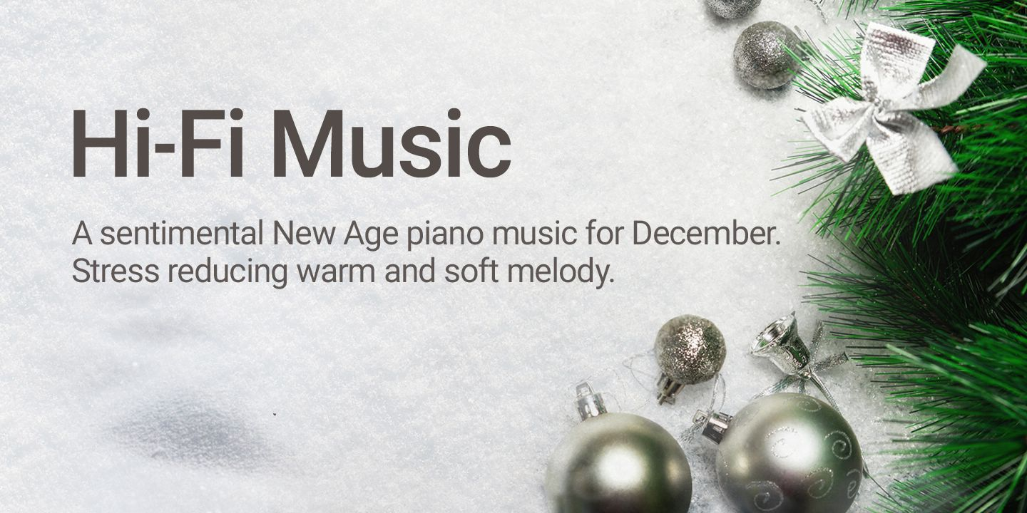 [A sentimental New Age piano music for December. Stress reducing warm and soft melody.]