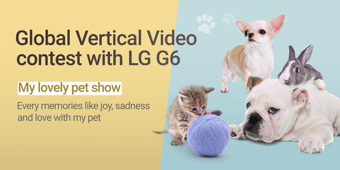 [Global Vertical Video contest with LG G6]