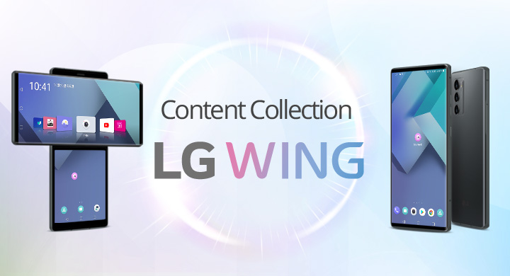LG WING Content Collection